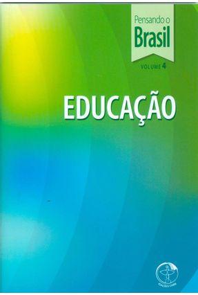 Educação - Pensando O Brasil - Vol. 4 - Cnbb | Nisrs.org