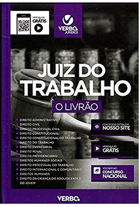 Juiz do Trabalho - o Livrão - Rossal De Araújo,Francisco Oliveira,Cinthia Pinheiro,Iuri   Tagrny.org