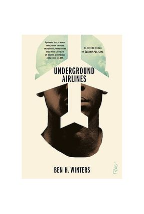 Underground Airlines - Winters, Ben H. | Tagrny.org