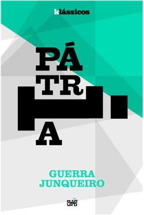 Klássicos - Pátria - Junqueira,Guerra | Nisrs.org