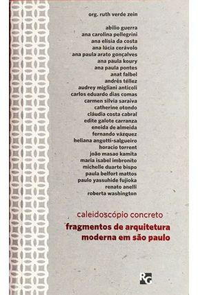 Caleidoscópio Concreto - Fragmentos De Arquitetura Moderna Em São Paulo - Zein,Ruth Verde | Hoshan.org