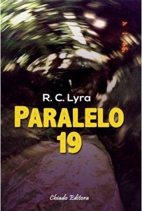 Paralelo 19 - R. C. Lyra   Nisrs.org