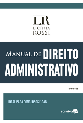 Manual De Direito Administrativo - 4ª Ed. 2018 - Rossi,Licínia | Hoshan.org
