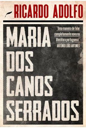 Maria Dos Canos Serrados - Adolfo,Ricardo   Hoshan.org