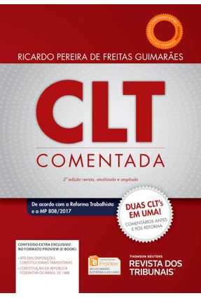 CLT Comentada - 2ª Ed. 2018 - Guimarães,Ricardo Pereira de Freitas | Tagrny.org
