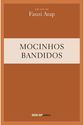 Mocinhos E Bandidos - Arap,Fauzi | Hoshan.org