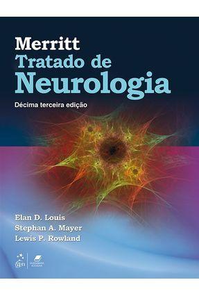 Merritt - Tratado de Neurologia - 13ª Ed. 2018 - D. Louis,Elan Mayer,Stephan A. Rowland,Lewis P. | Hoshan.org
