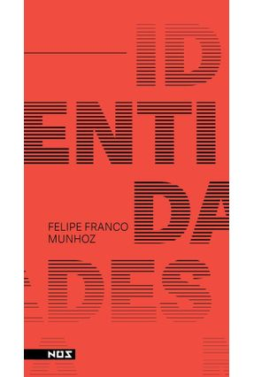 Identidades - Felipe Franco Munhoz | Hoshan.org