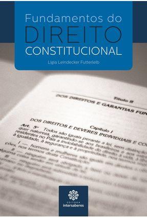 Fundamentos Do Direito Constitucional - Futterleib,Lígia Leindecker | Hoshan.org