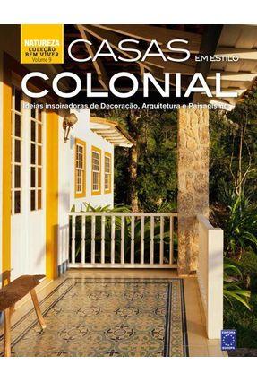 Casas Em Estilo Colonial - Col. Bem-Viver - Vol. 9 - Editora Europa   Hoshan.org