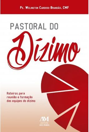 Pastoral do Dizimo - Brandão,Wlington Cardoso pdf epub