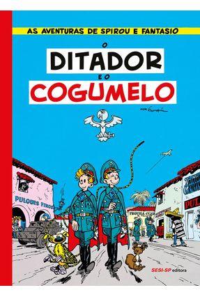 O Ditador E O Cogumelo - Franquin | Tagrny.org