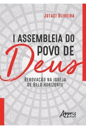 I Assembleia Do Povo De Deus: Renovação Na Igreja De Belo Horizonte - Jotaci Oliveira | Hoshan.org