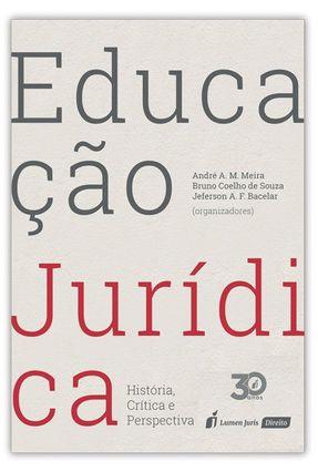 Educação Jurídica - Barcelar,Jeferson Antônio Fernandes Meira,André Augusto Malcher Souza,Bruno Coelho de | Nisrs.org