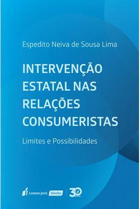 Intervenção Estatal Nas Relações Consumeristas - Lima,Espedito Neiva de Sousa pdf epub