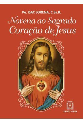 Novena Ao Sagrado Coração De Jesus - Lorena,Isac | Hoshan.org