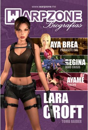 Warpzon Biografias 8: Lara Croft - Warpzone   Hoshan.org