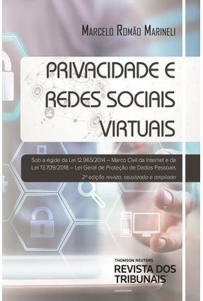Privacidade E Redes Sociais Virtuais - 2ª Ed. 2019 - Marcelo Romão Marineli pdf epub