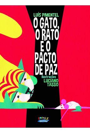 O Gato, O Rato E O Pacto De Paz - Pimentel,Luís | Tagrny.org
