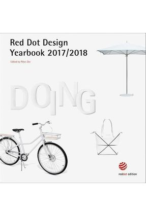 Doing - Red Dot Design Yearbook 2017-2018 - Zec,Peter | Tagrny.org