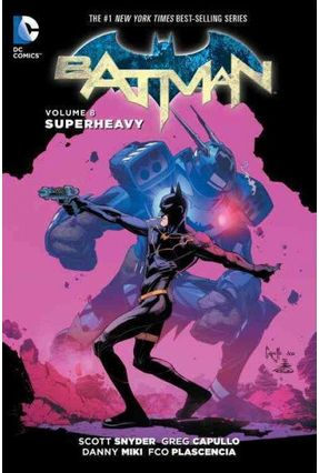 Batman Vol. 8 - Superheavy Part 1 - Snyder,Scott | Tagrny.org