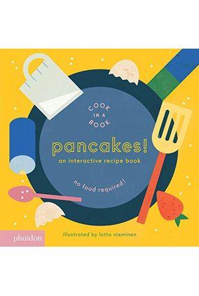 Pancakes! An Interactive Recipe Book - Nieminen,Lotta   Hoshan.org