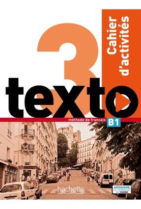 Texto - Niveau 3 -  Cahier d'activités + CD Audio - Corina Brillant pdf epub