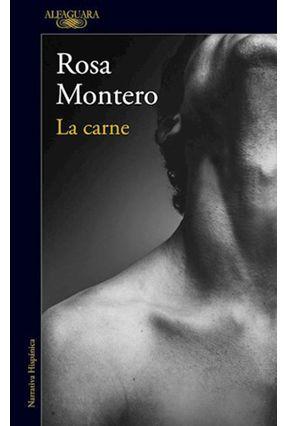 La Carne - Montero,Rosa | Hoshan.org
