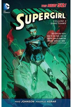 Supergirl Vol. 3- Sanctuary - JOHNSON,MIKE | Tagrny.org