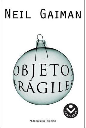 Objetos Fragiles - Gaiman,Neil | Tagrny.org