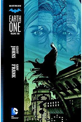 Batman - Earth One Vol. 2 - Johns,Geoff | Hoshan.org