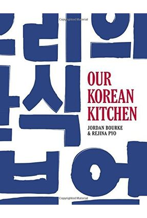 Our Korean Kitchen - Pyo,Rejina   Hoshan.org