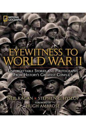 Eyewitness To World War II - Hyslop,Stephen   Hoshan.org
