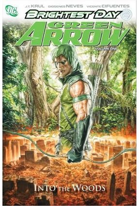 Green Arrow Vol. 1- Into The Woods - krul,j.t. | Hoshan.org