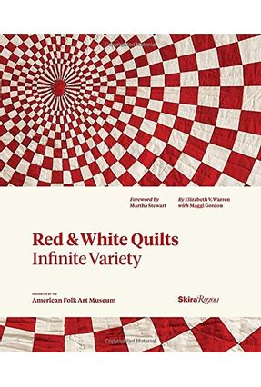 Red And White Quilts - Infinite Variety - Presented By The American Folk Art Museum - Warren,Elizabeth Gordon,Maggi S. Rose,Joanna | Tagrny.org
