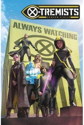 Age Of X-Man: X-Tremists - Williams,Leah | Hoshan.org