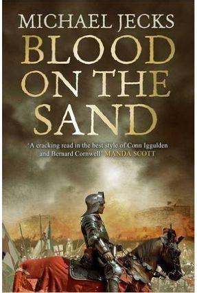 Blood On The Sand - Hundred Years War 2 - Jecks,Michael Michael,Jecks | Hoshan.org