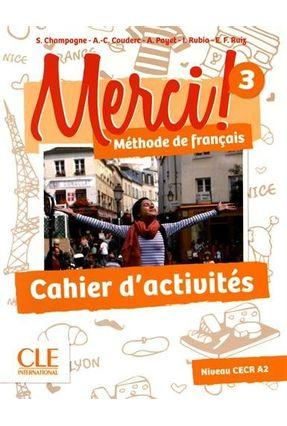 Merci! 3  Cahier D'activités - Payet,Adrien Champagne,Sophie pdf epub