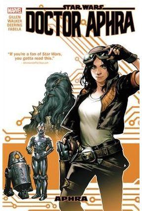 Star Wars: Doctor Aphra, Volume 1 - Aphra - Gillen,Kieron   Hoshan.org