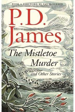 The Mistletoe Murders - James,P. D.   Nisrs.org