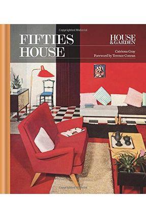 House & Garden Fifties House - Gray,Catriona pdf epub
