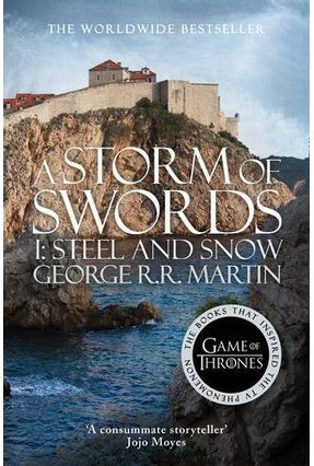 A Storm Of Swords Part 1 - Steel And Snow - Martin,George R. R. | Tagrny.org