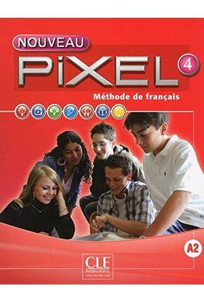 Nouveau Pixel 4 Livre Eleve - Schmitt,Sylvie pdf epub