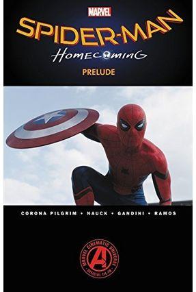 Spider-Man - Homecoming Prelude - Pilgrim,Will pdf epub