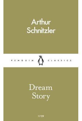 Dream Story - Schnitzler,Arthur pdf epub