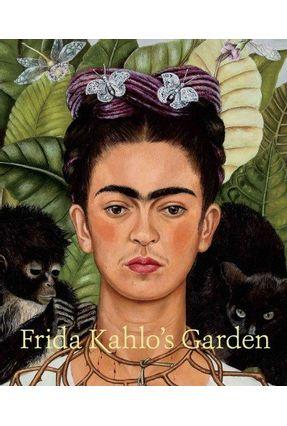Frida Kahlo's Garden - Adriana Zavala New York Botanical Garden Robert Bye | Tagrny.org