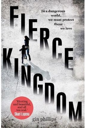 Fierce Kingdom - Phillips,Gin | Hoshan.org