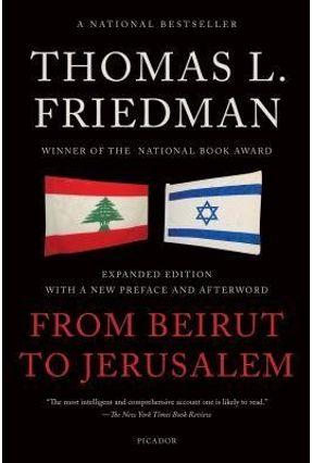 From Beirut to Jerusalem - Friedman,Thomas L | Hoshan.org