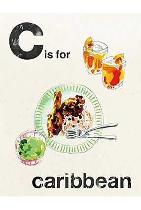 C Is For Caribbean - Alphabet Cooking - Books,Quadrille | Nisrs.org