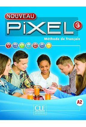 Nouveau Pixel 3 Livre Eleve - Gibbe,Colette   Hoshan.org